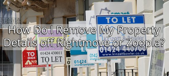How Do I Remove My Property Details off Rightmove or Zoopla?