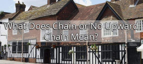 What Does Chain or No Upward Chain Mean?